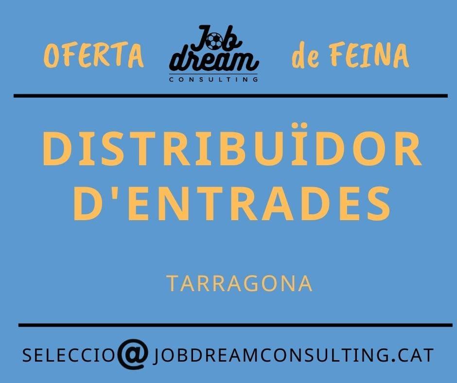 oferta de feina distribuïdor entrades – Job dream