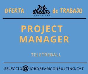 Oferta de feina: Project manager
